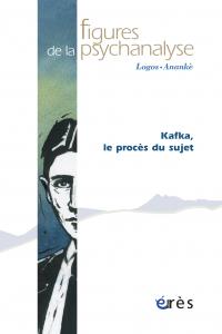 Kafka, le procès du sujet