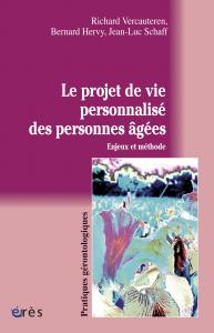 Le projet de vie personnalisé des personnes âgées