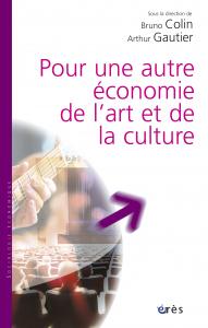 Pour une autre économie de l'art et de la culture