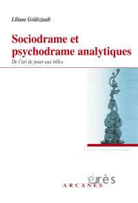 Sociodrame et psychodrame analytiques