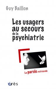 Les usagers au secours de la psychiatrie
