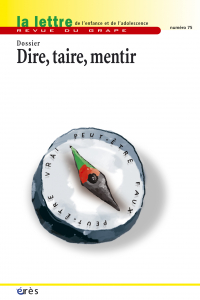 Dire, taire, mentir
