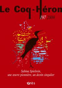 Sabina Spielrein, une oeuvre pionnière, un destin singulier