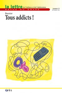 Tous addicts ?