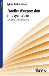 L'atelier d'expression en psychiatrie