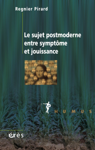 le sujet postmoderne entre symptôme et jouissance