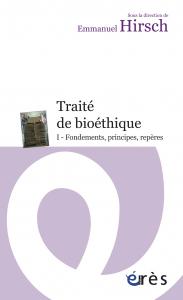 Traité de bioéthique I