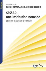 SESSAD, une institution nomade