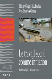 Le travail social comme initiation