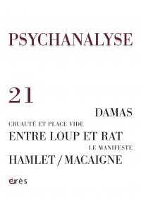 Névrose obsessionnelle. Psychanalyse en Syrie. Le manifeste pour la psychanalyse. La fin.