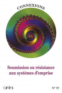 Soumission ou résistance aux systèmes d'emprise