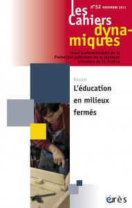 L'éducation en milieux fermés