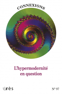 L'hypermodernité en question