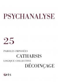 Paroles imposées, Catharsis, Logique collective, Décoinçage
