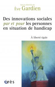 Des innovations sociales par et pour les personnes en situation de handicap