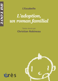 L'adoption, un roman familial - 1001 bb n°129