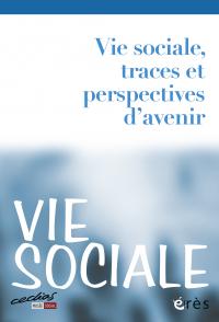 Vie sociale, traces et perspectives d'avenir