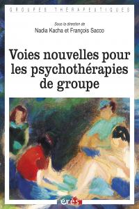 Voies nouvelles pour les psychothérapies de groupe