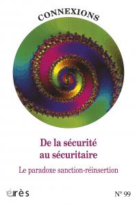 De la sécurité au sécuritaire