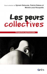 Les peurs collectives