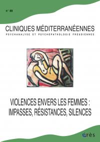Violences envers les femmes : impasses, résistances, silences