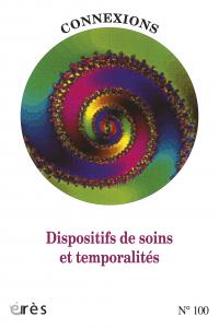 Temporalités déréglées, dispositifs en souffrance