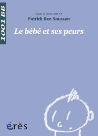 Le bébé et ses peurs - 1001 bb n°34