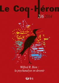 Wilfred R. Bion : la psychanalyse en devenir