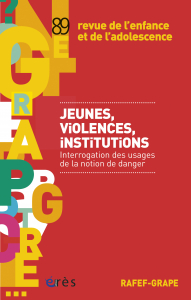 Jeunes, violences, institutions