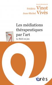 Les médiations thérapeutiques par l'art