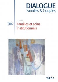 Familles et soins institutionnels