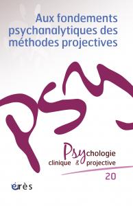 Aux fondements psychanalytiques des méthodes projectives