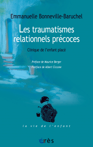 Les traumatismes relationnels précoces