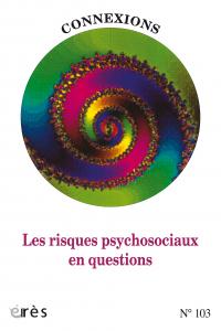 Les risques psychosociaux en questions