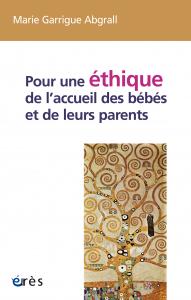 Pour une éthique de l'accueil des bébés et de leurs parents