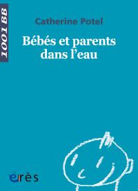 Bébés et parents dans l'eau - 1001 bb n°22