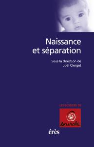 Naissance et séparation