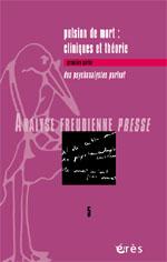 Pulsion de mort : cliniques et théorie I