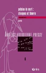 Pulsion de mort : cliniques et théorie II