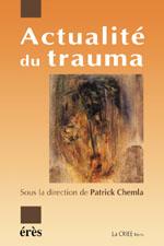 Actualité du trauma