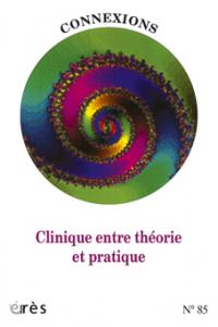 Clinique entre théorie et pratique