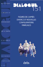 Figures de l'après-divorce et nouvelles configurations familiales