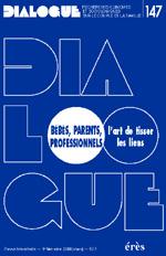 Bébés, parents, professionnels, l'art de tisser les liens