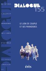 Le lien de couple et ses paradoxes