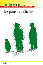 Les parents difficiles