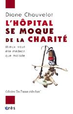 L'hôpital se moque de la charité