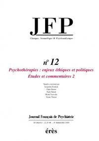 Psychothérapies : enjeux, éthiques et politiques