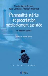 Parentalité stérile et procréation médicalement assistée