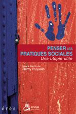 Penser les pratiques sociales