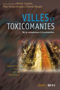 Villes et toxicomanies